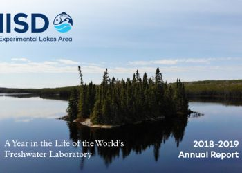A Year in the Life of the World's Freshwater Laboratory: IISD Experimental Lakes Area Annual Report 2018-2019