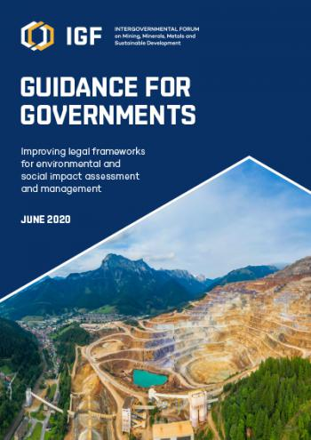 IGF Guidance for Governments: Improving legal frameworks for environmental and social impact assessment and management