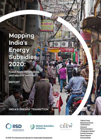 Mapping India's Energy Subsidies 2020: Fossil fuels, renewables and electric vehicles