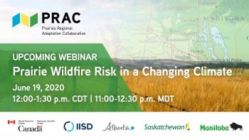 Prairie Wildfire Risk in a Changing Climate | A PRAC Webinar