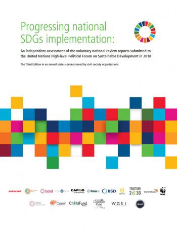 Progressing National SDGs Implementation: An Independent Assessment of the Voluntary National Review Reports Submitted to the United Nations High-level Political Forum on Sustainable Development in 2018
