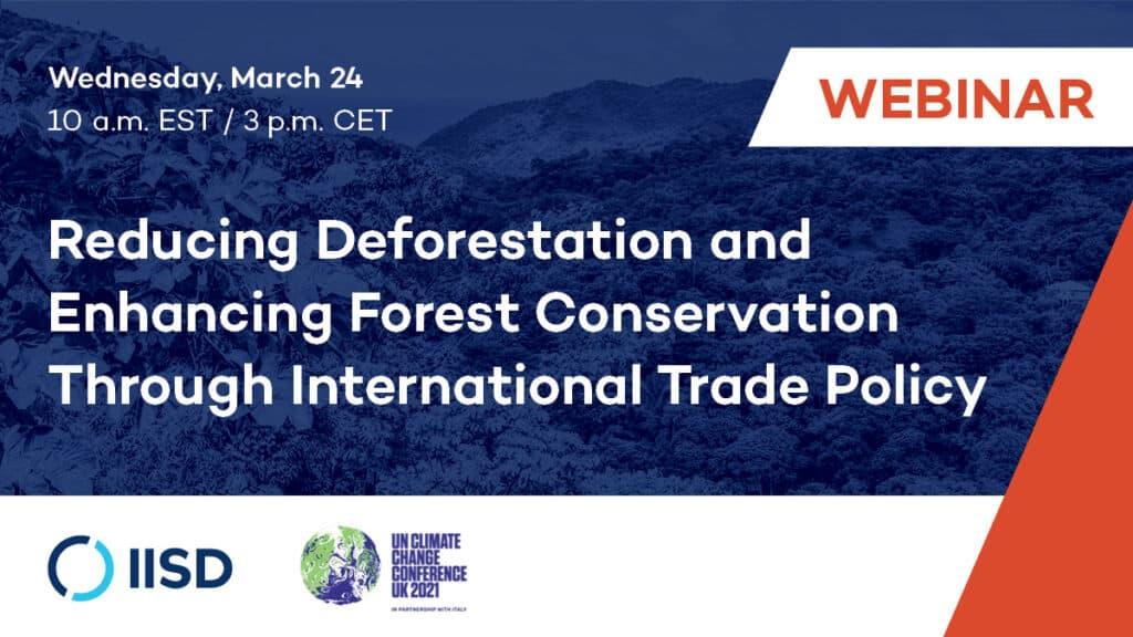 Reducing deforestation webinar